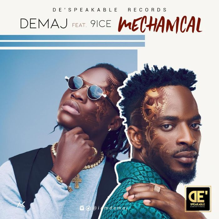 [Download Music] Demaj Ft. 9ice – Mechanical Demaj-10