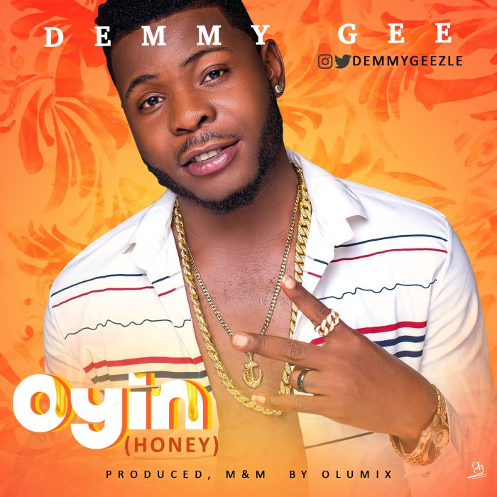 [Download Music]  Oyin (Honey) by Demmy Gee  Demmy-10