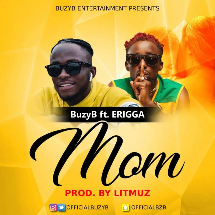 [Download Music] Mom By BuzyB Ft. Erigga  Df849510
