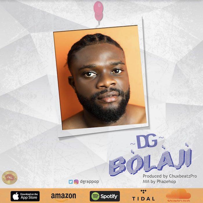 [Music] DG – Bòlàjì | Mp3 Dg10