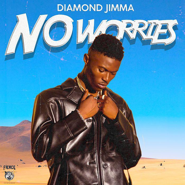 [Music] Diamond Jimma – No Worries   Mp3 Diamon16