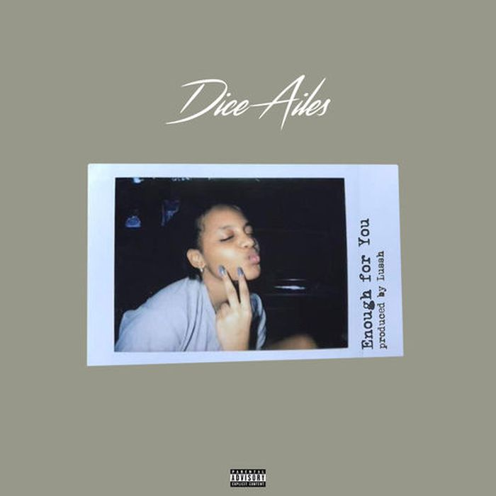 [Download Music]  Enough For You by Dice Ailes  Dice10