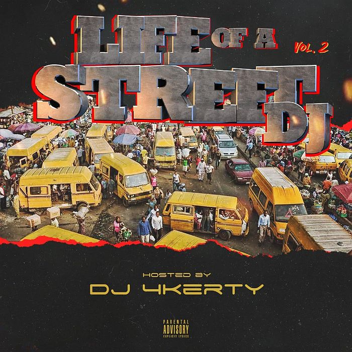 [Mixtape] DJ 4kerty – Life Of A Street DJ Mix (Vol. 2) | Mp3 Dj-4ke10