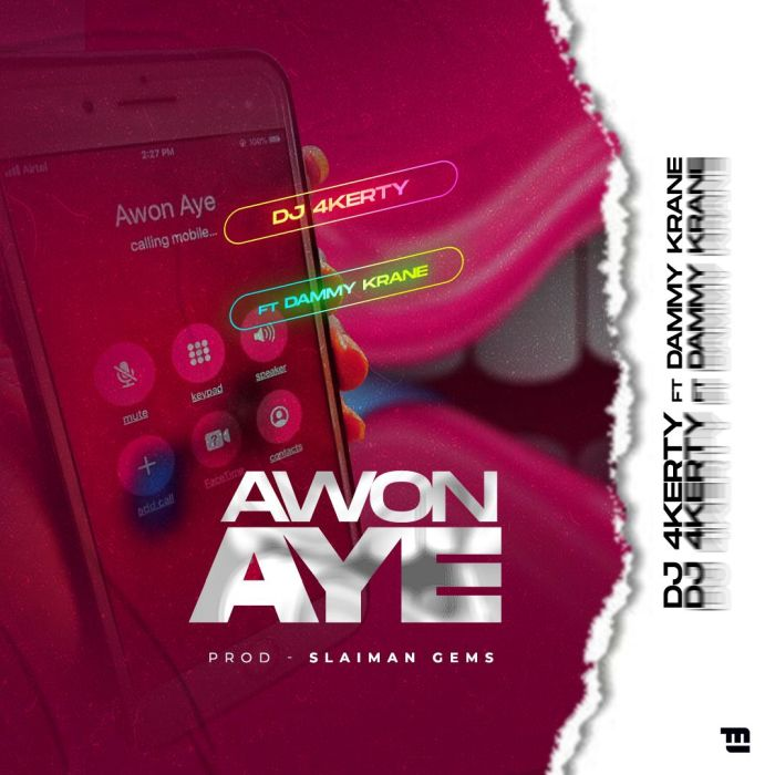 [Music] DJ 4kerty – Awon Aye Ft. Dammykrane | Mp3 Dj-4ke11
