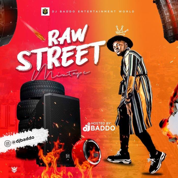 [Mixtape] DJ Baddo – Raw Street Mix | DOWNLOAD MP3 Dj-bad23