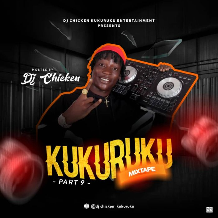 [Mixtape] DJ Chicken – Kukuruku (Part 9 Mix) Dj-chi10