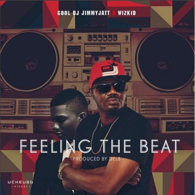 [Music] DJ Jimmy Jatt — Feeling The Beat ft. Wizkid | Download Mp3 Dj-jim13