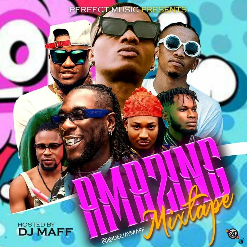 [Mixtape] Dj Maff — Amazing Mixtape | DOWNLOAD MP3 Dj-maf10