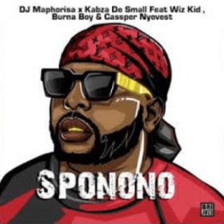 DJ Maphorisa & Kabza De Small – Sponono ft. WizKid, Burna Boy & Cassper Nyovest Dj-map10