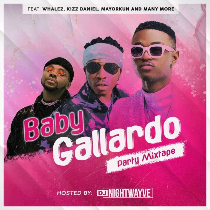 [Mixtape] DJ Nightwayve – Baby Gallardo Party Mix | Download MP3 Dj-nig10