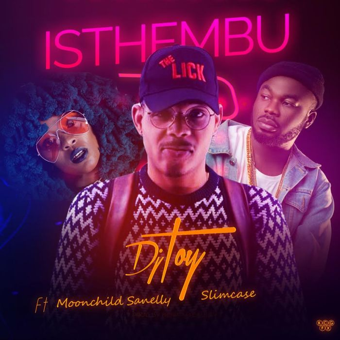 [Download Music] DJ Toy Ft. Moonchild x Slimcase – Isthembu Dj-toy10
