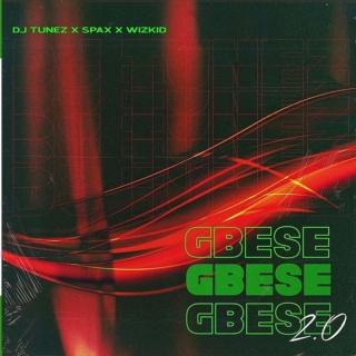 [Music] DJ Tunez – 'Gbese 2.0' Ft. Wizkid & Spax | Mp3 Dj-tun13