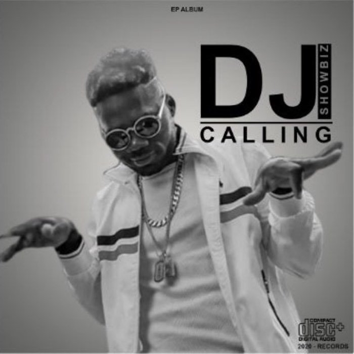 [Music] DJ Showbiz – Calling (Full EP) | Mp3 Dj11