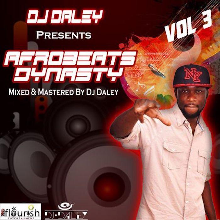 [Mixtape] DJ Daley – Afrobeats Dynasty Vol. 3   Mp3 Dj12