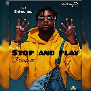 [Mixtape] DJ Enimoney – Stop And Play   Mp3 Dj13