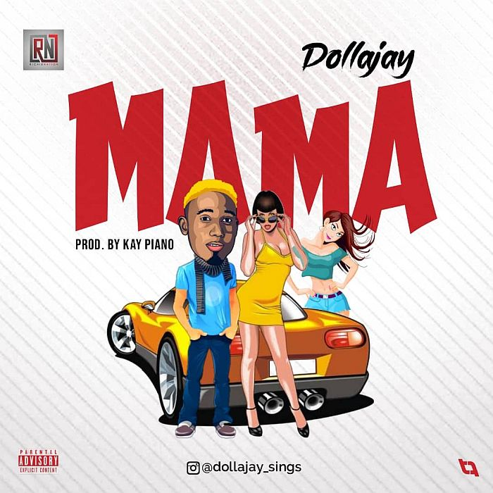 [Music] Dollajay – Mama | Mp3 Dollaj10