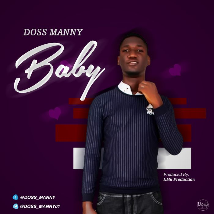 [Download Music] Doss Manny – Baby Doss-m10