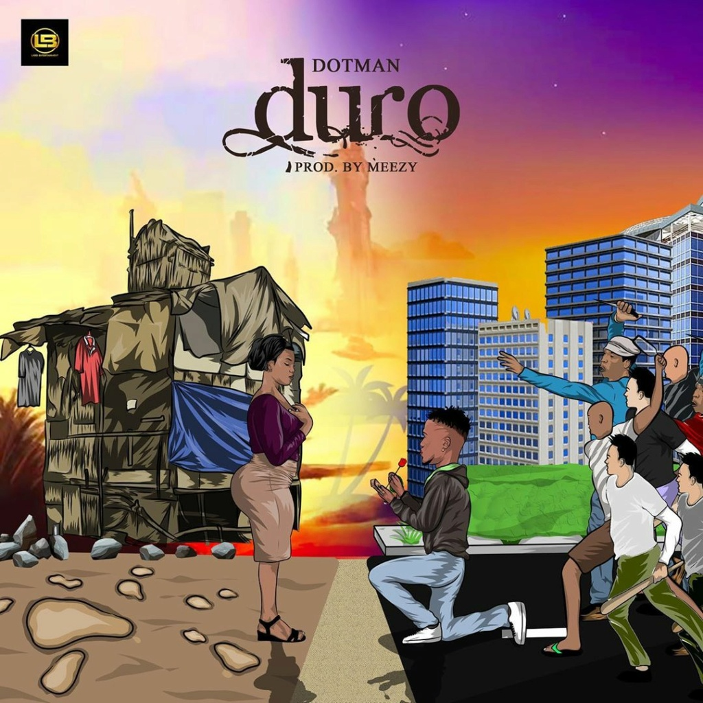 [Music] Dotman – Duro | Download Mp3 Dotman26