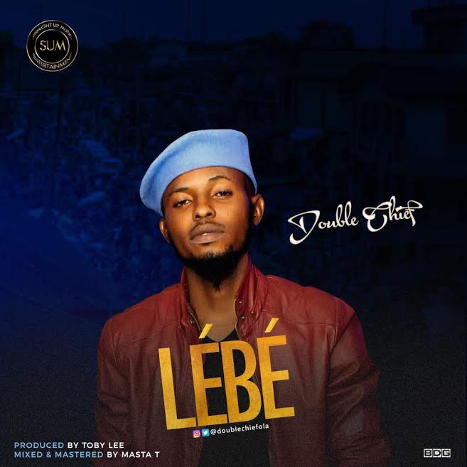 [Download Music] Doublechief – Lebe Double10