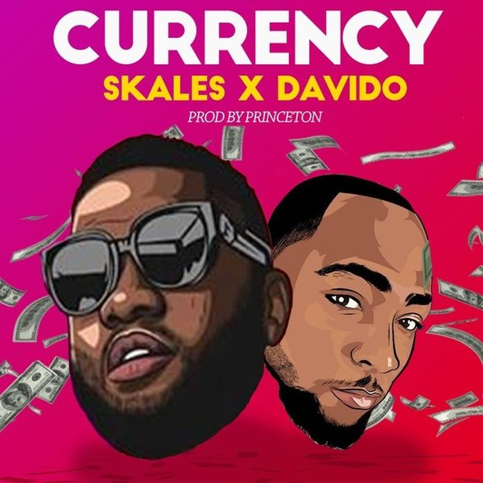 [Download Music] Skales Ft. Davido – Currency Downlo19