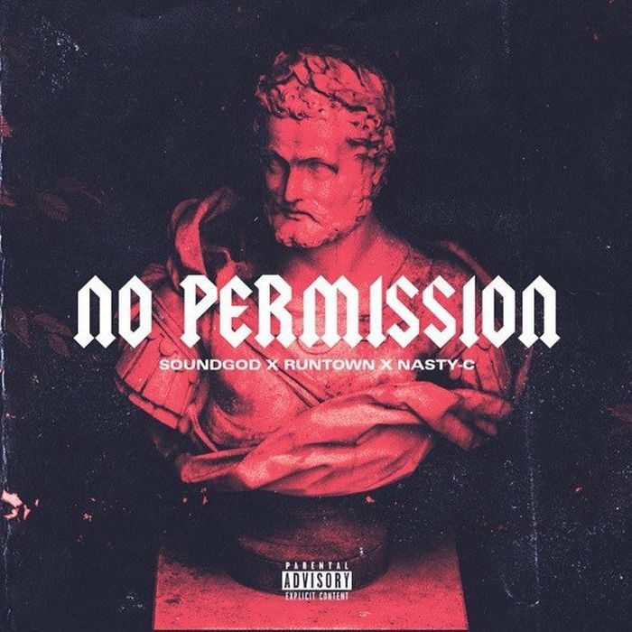 [Download Music] Runtown Ft. Nasty C – No Permission Dq9g_o10