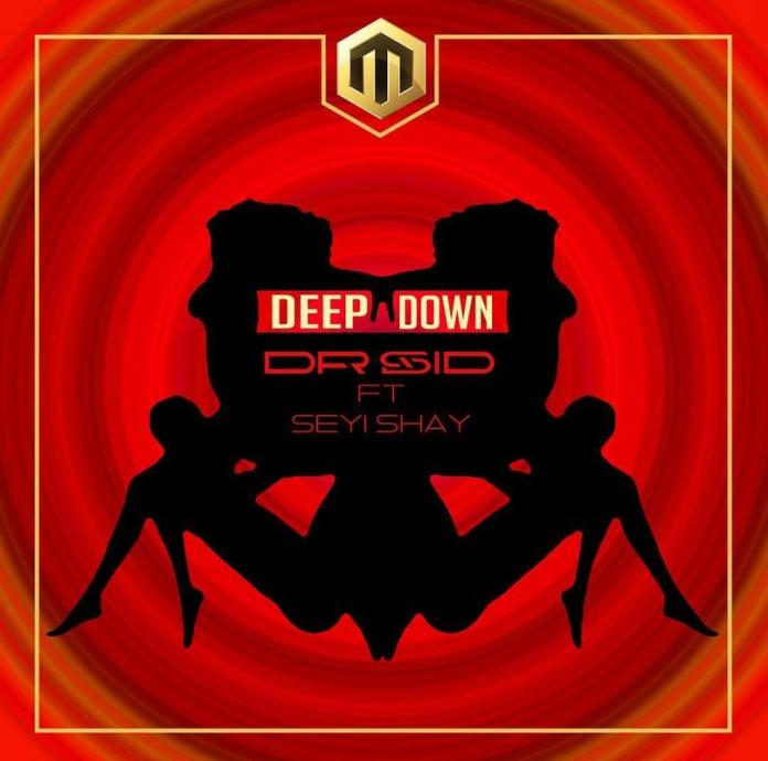 [Download Music] Dr. Sid Ft. Seyi Shay – Deep Down Dr_sid10