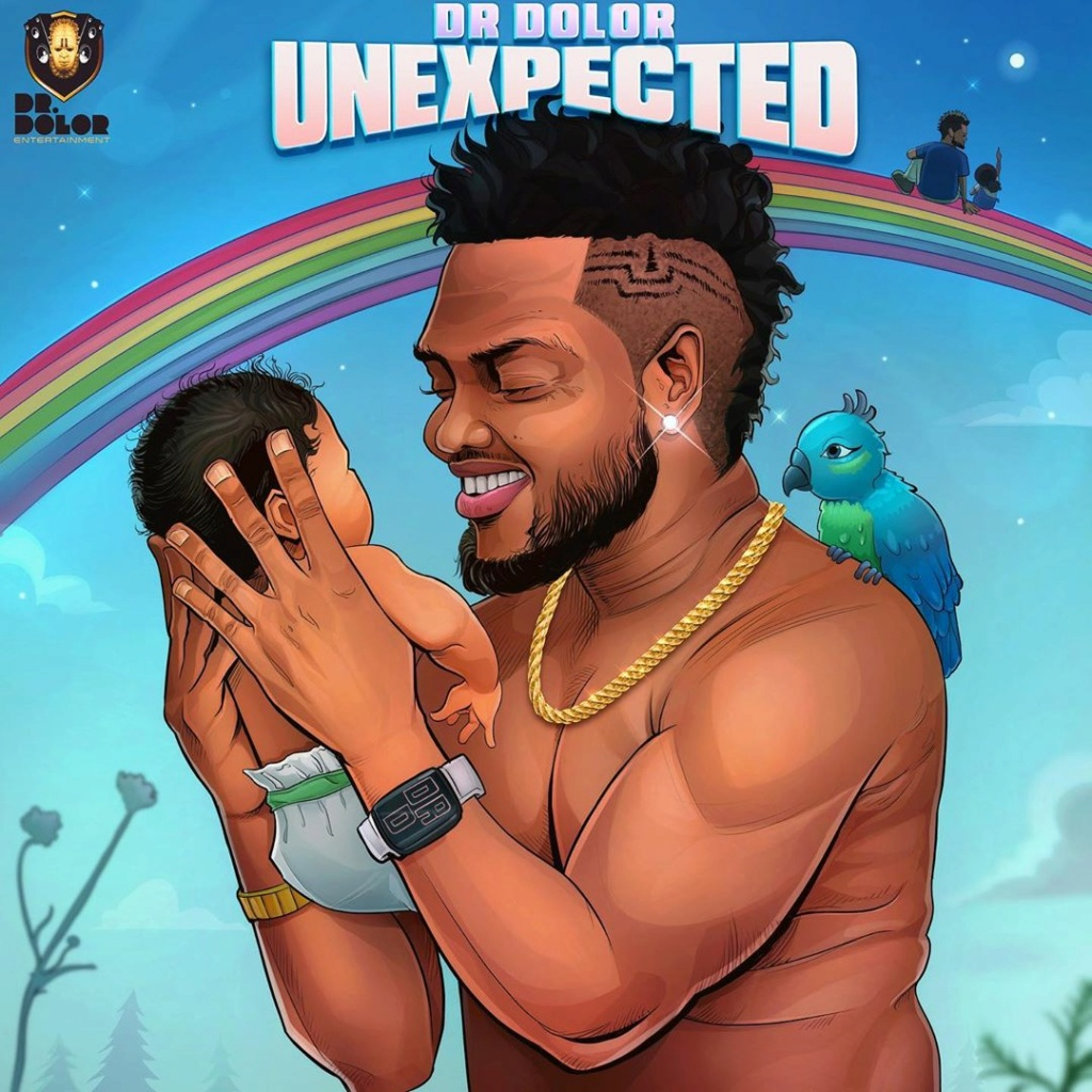 """DOWNLOAD NOW » """"Unexpected Album by Dr Dolor"""" Full Album Is Out Drdolo16"""