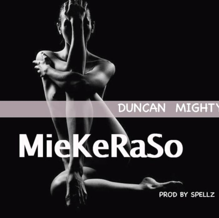 [Download Music] Duncan Mighty – MieKeRaSo Duncan11