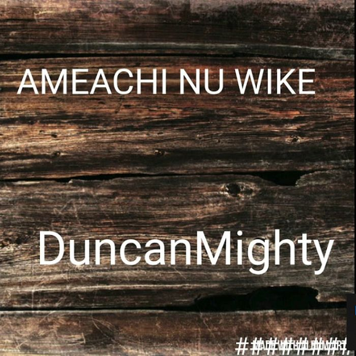 Duncan Mighty – Amaechi Nu Wike | 9Jatechs Music Mp3  Duncan12
