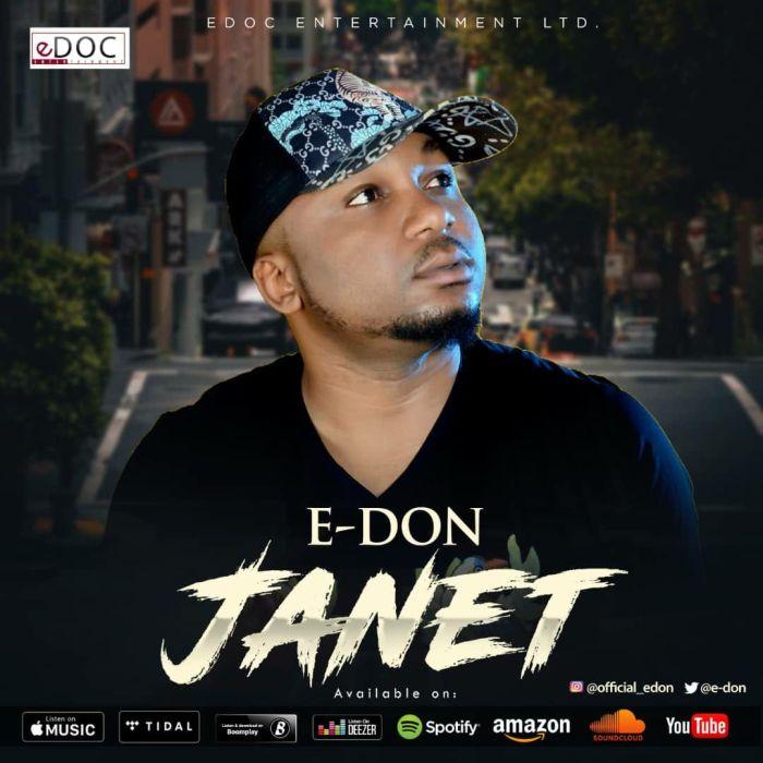 [Download Music] E-Don – Janet E-don-10