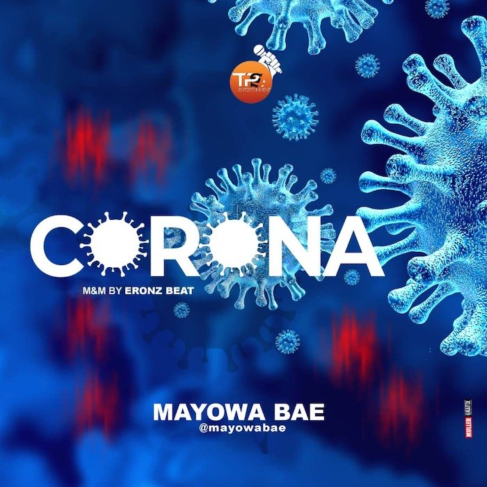 [Music] Mayowa Bae – Corona | Mp3 Eaa56f10