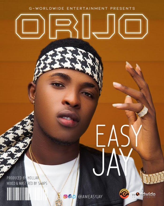[Download Music] Easy Jay – Orijo Easy-j10