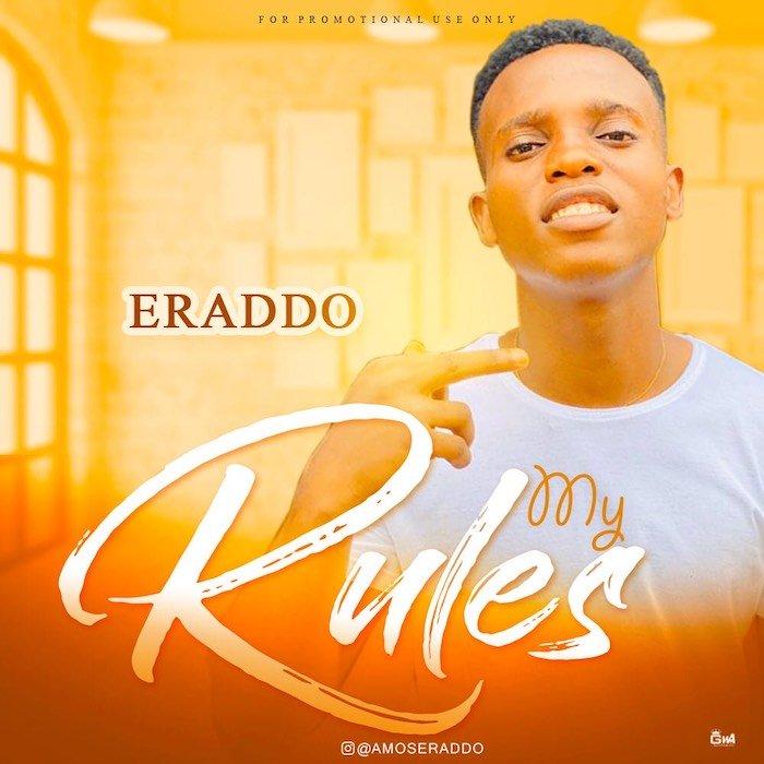 [Music] Eraddo – My Rules   Mp3 Eb2b7d10