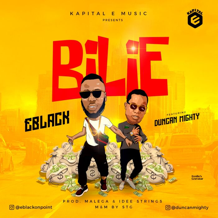 "EBlack – ""Bilie"" Ft. Duncan Mighty 
