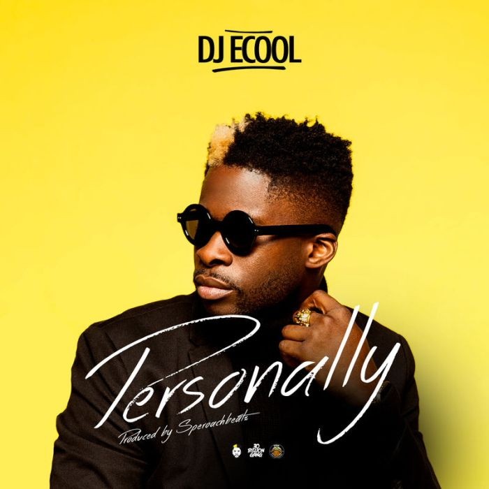 DJ Ecool – Personally | 9Jatechs Music Mp3 Ecol11