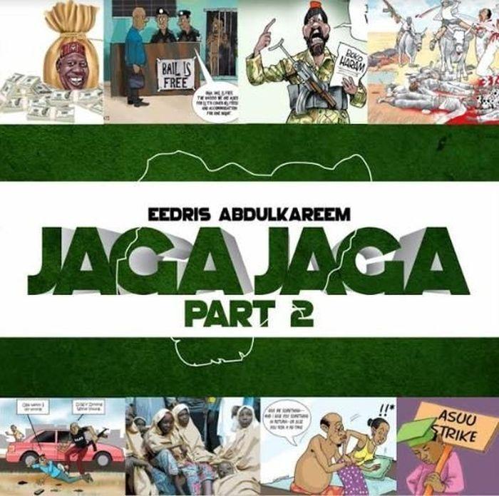 [Download Music] Eedris Abdulkareem – Jaga Jaga (Remix) Eedris10