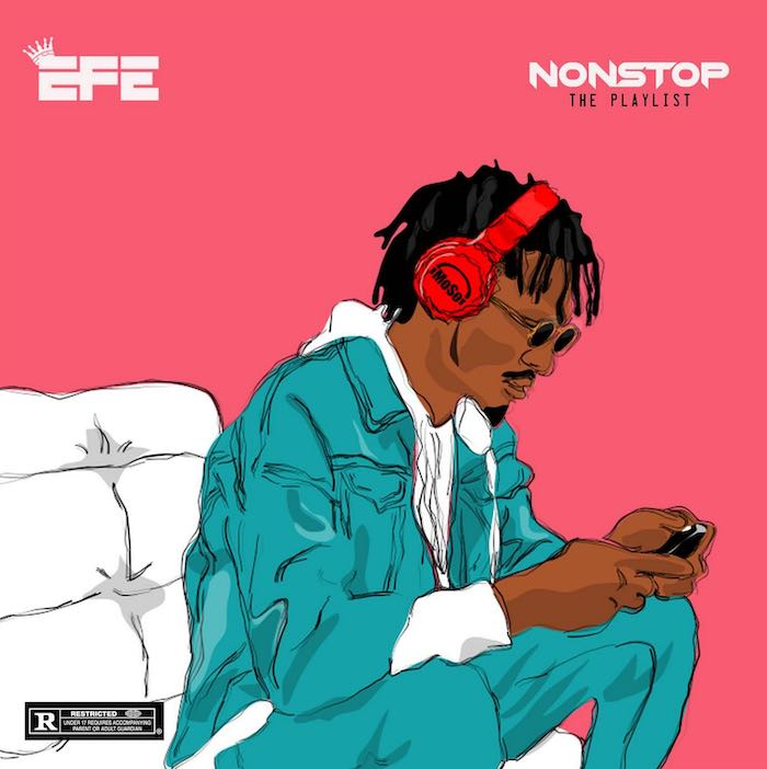 """DOWNLOAD NOW » """"Efe – Non Stop"""" Full EP Is Out Efe11"""