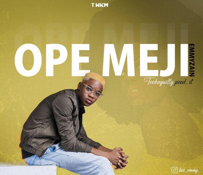 Emmzain – Ope Meji | 9Jatechs Music Mp3 Emmzai10