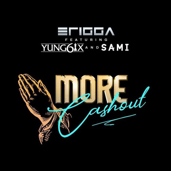 "Erigga – ""More Cash Out"" Ft. Yung6ix, Sami   9Jatechs Music Mp3 Erigga11"