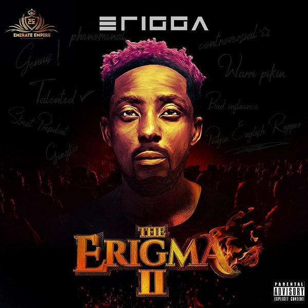 [Music] Erigga Ft. Zlatan – Two Criminals Erigga14