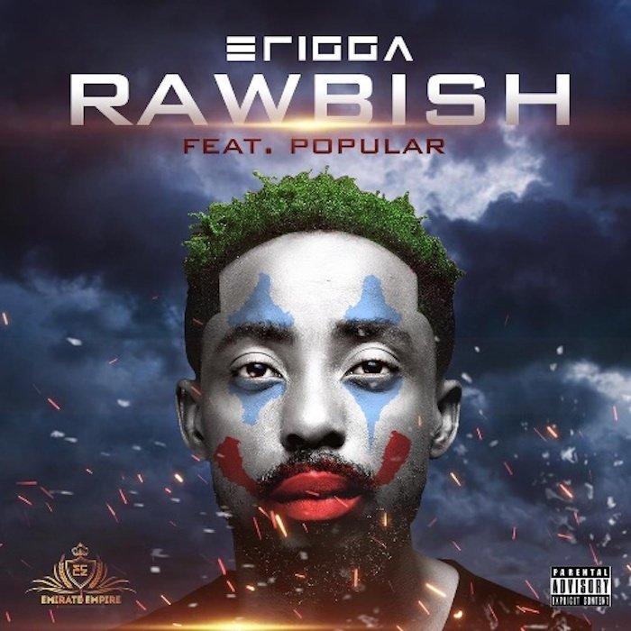 [Lyrics] Erigga Ft. Popular – Rawbish Erigga32