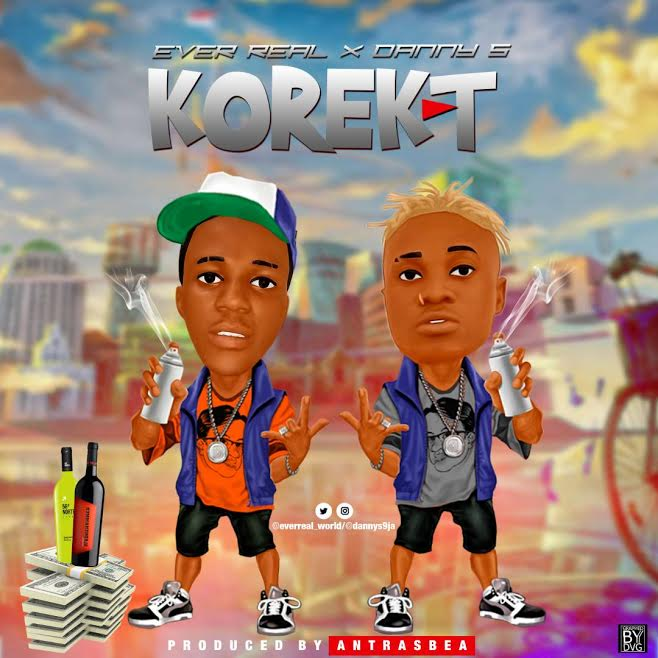 [Download Music] Ever Real x Danny S – Korekt Ever-r10