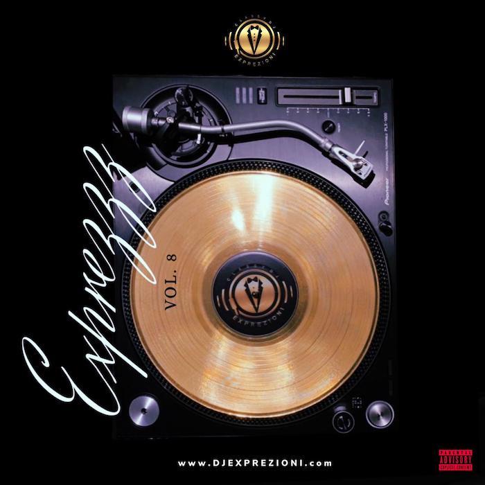 [Mixtape] DJ Exprezioni – EXPREZZZ Mix Vol. 8   Mp3 Exprez10