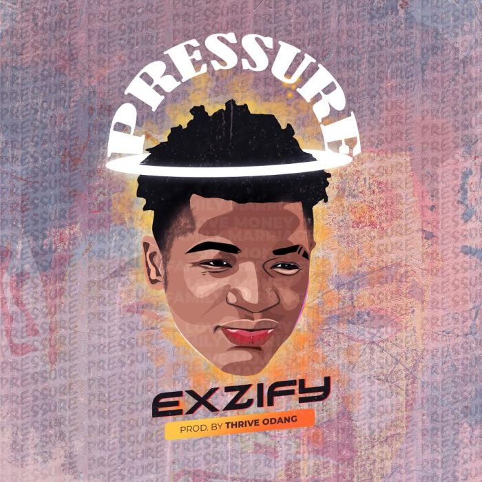 [Music] Exzify – Pressure Exzify10