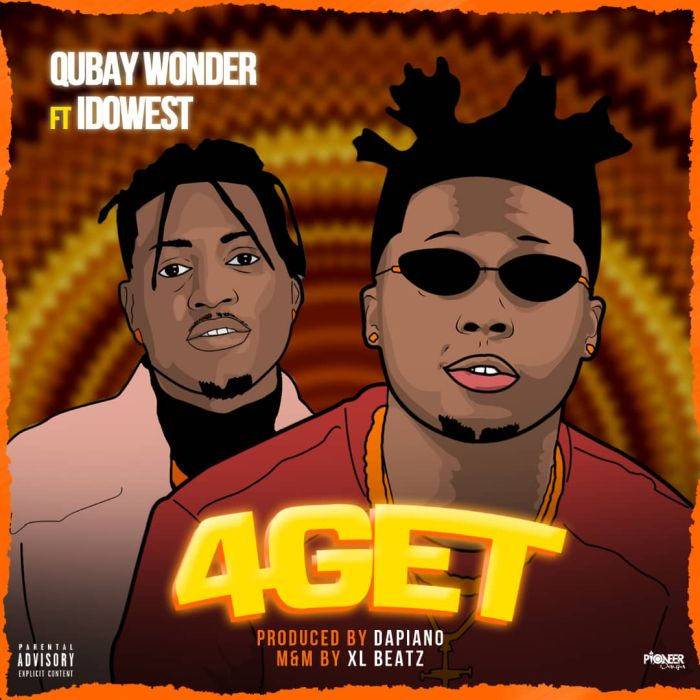 "Qubay Wonder – ""4Get"" Ft. Idowest 