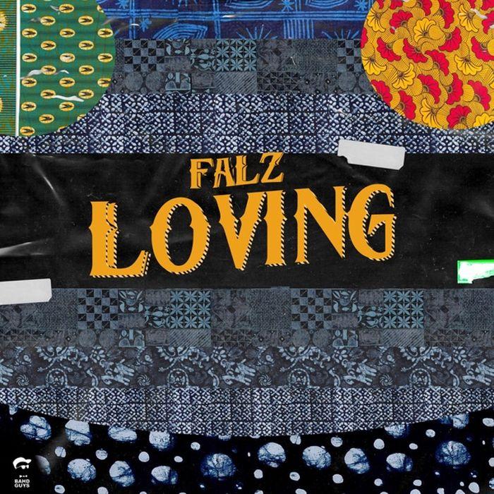 [Lyrics] Falz – Loving Falz-a16