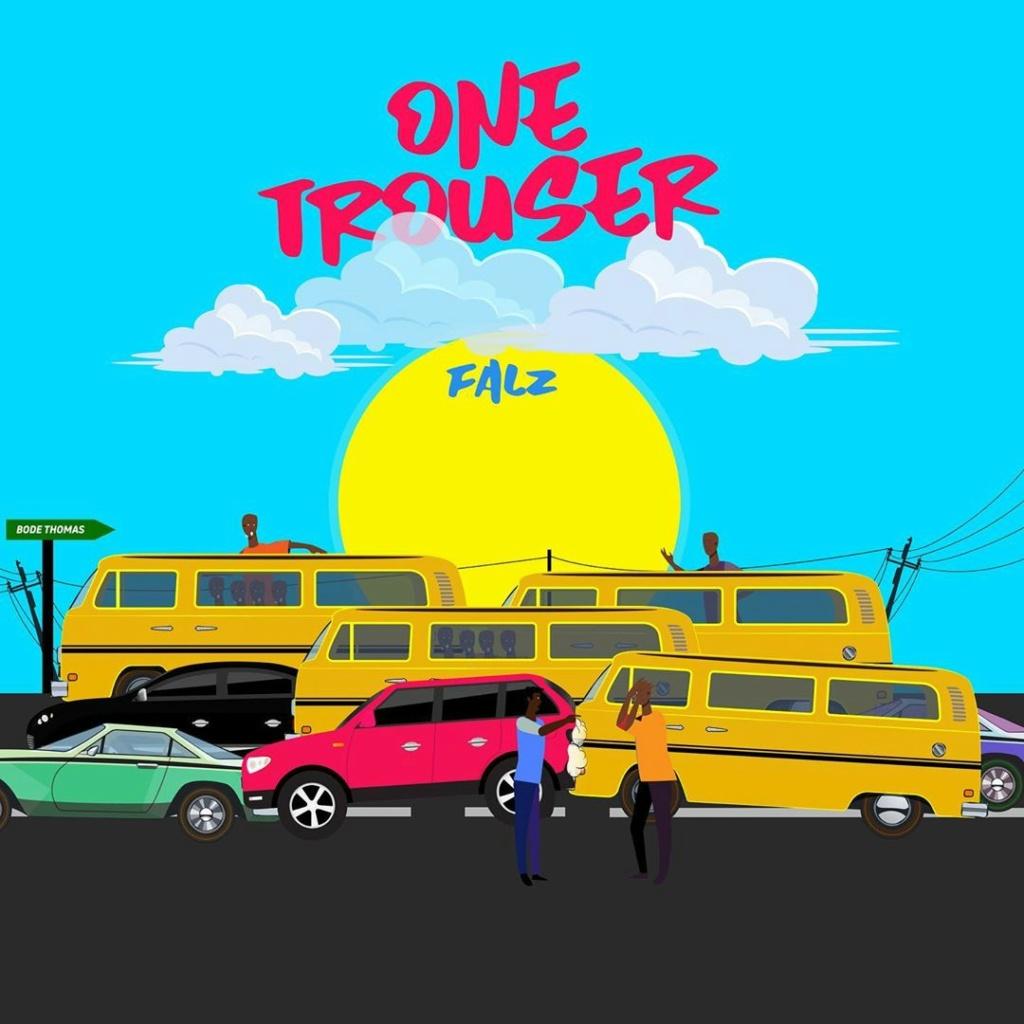 [Music] Falz - One Trouser   Download Mp3 Falzth11