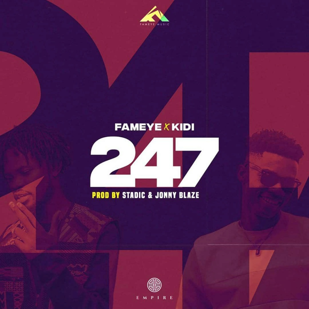 [Music] Fameye – 247 ft. KiDi | Download Mp3 Fameye12