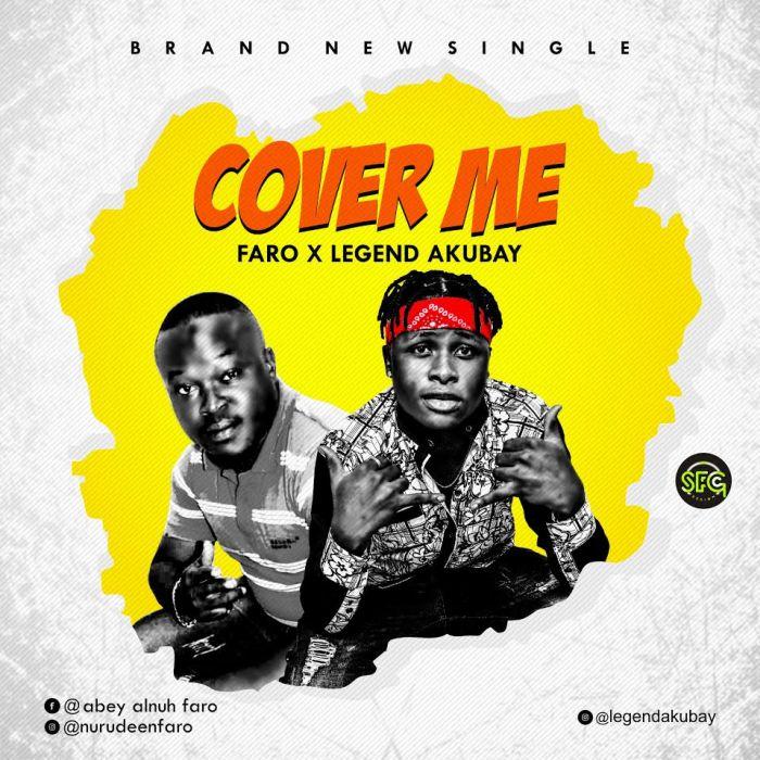 [Download Music] Faro x Legend Akubay – Cover Me Faro-x10