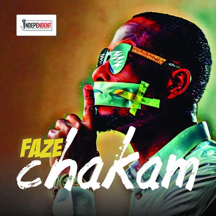 Faze – Chakam | 9Jatechs Music Mp3 Faze11